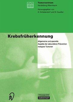 Krebsfrüherkennung - Schadendorf, D. / Queißer, W. (Hgg.)