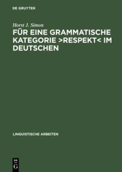 Für eine grammatische Kategorie >Respekt< im Deutschen