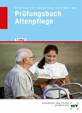 Prüfungsbuch Altenpflege