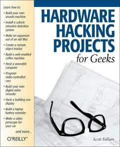 Hardware Hacking Projects for Geeks - Fullam, Scott
