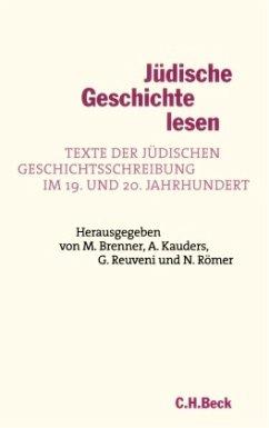 Jüdische Geschichte lesen - Brenner, Michael / Kauders, Anthony / Reuveni, Gideon / Römer, Nils (Hgg.)
