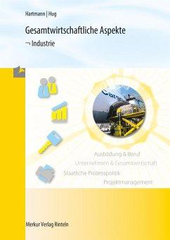 Gesamtwirtschaftliche Aspekte - Hartmann, Gernot B
