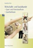 Wirtschafts- und Sozialkunde, Sport- und Fitnesskaufleute, Sportfachleute