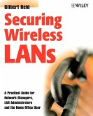 Securing Wireless LANs