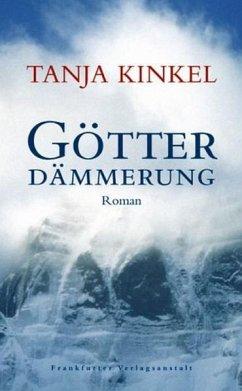 Götterdämmerung - Kinkel, Tanja