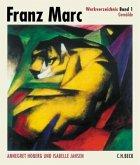 Gemälde / Franz Marc Werkverzeichnis Bd.1