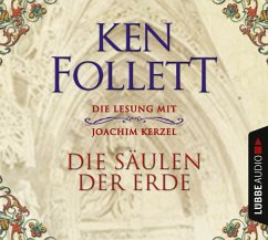 Die Säulen der Erde / Kingsbridge Bd.1 (Audio-CD) - Follett, Ken