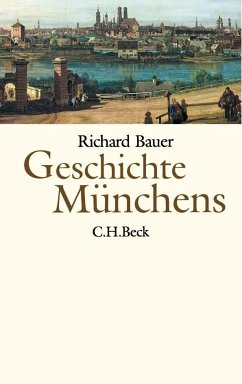 Geschichte Münchens - Bauer, Richard