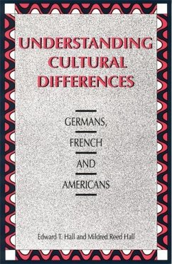 Understanding Cultural Differences: Germans, French and Americans - Hall, Edward T;Hall, Mildred Reed