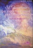 St. Germain, Die violette Flamme der Transformation