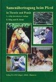 Samenübertragung beim Pferd in Theorie und Praxis