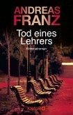 Tod eines Lehrers / Peter Brandt Bd.1
