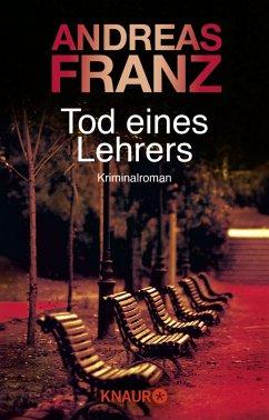 Tod eines Lehrers / Peter Brandt Bd.1 - Franz, Andreas
