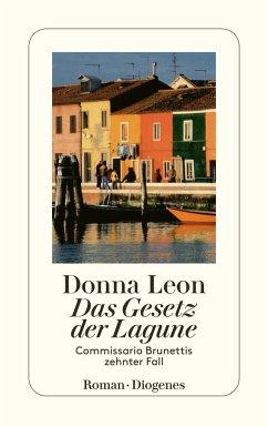 Das Gesetz der Lagune / Commissario Brunetti Bd.10 - Leon, Donna