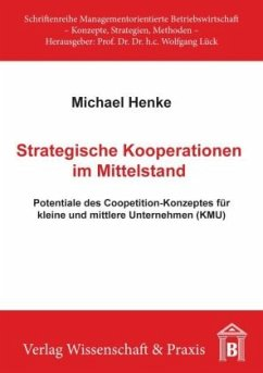 Strategische Kooperationen im Mittelstand - Henke, Michael