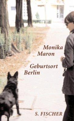 Geburtsort Berlin - Maron, Monika