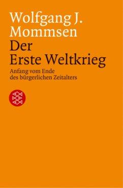 Der Erste Weltkrieg - Mommsen, Wolfgang J.