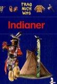 Frag mich was. Indianer