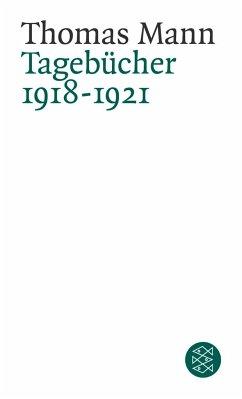 Tagebücher 1918 - 1921 - Mann, Thomas