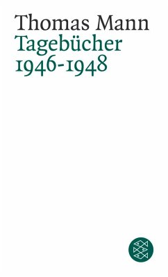 Tagebücher 1946-1948 - Mann, Thomas