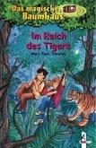 Im Reich des Tigers / Das magische Baumhaus Bd.17