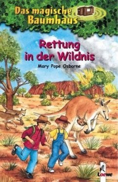 Rettung in der Wildnis / Das magische Baumhaus Bd.18 - Osborne, Mary Pope