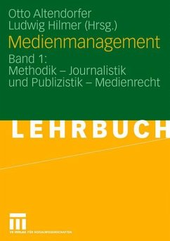 Medienmanagement 1. Ein Lehrbuch - Altendorfer, Otto / Hilmer, Ludwig (Hrsg.)