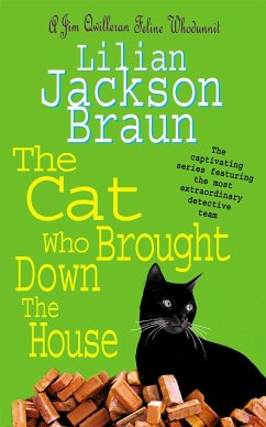The Cat Who Brought Down The House (The Cat Who... Mysteries, Book 25) - Braun, Lilian Jackson
