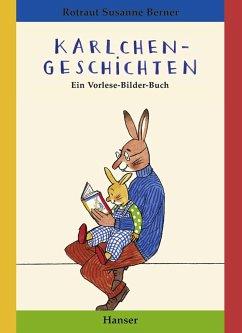 Karlchen-Geschichten - Berner, Rotraut Susanne