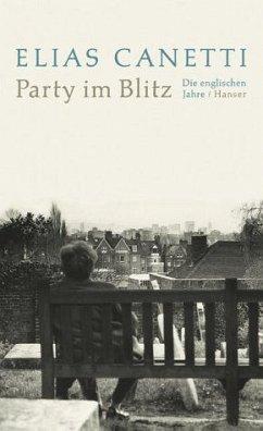 Party im Blitz - Canetti, Elias