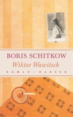Wiktor Wawitsch - Schitkow, Boris