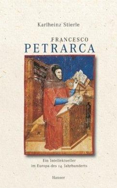 Francesco Petrarca - Stierle, Karlheinz