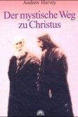 Der mystische Weg zu Christus