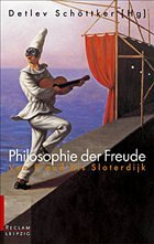 Philosophie der Freude - Schöttker, Detlev (Hrsg.)