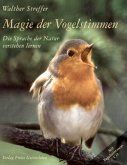 Magie der Vogelstimmen