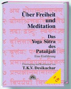 Über Freiheit und Meditation. Mit CD - Patanjali
