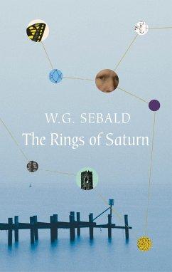 Rings of Saturn/Die Ringe des Saturn, englische Ausgabe - Sebald, Winfried G.
