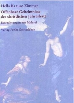 Offenbare Geheimnisse der christlichen Jahresfeste - Krause-Zimmer, Hella