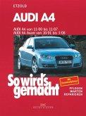 So wird's gemacht. Audi A4 von 11/00 bis 11/07