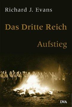 Aufstieg / Das Dritte Reich Bd.1 - Evans, Richard J.