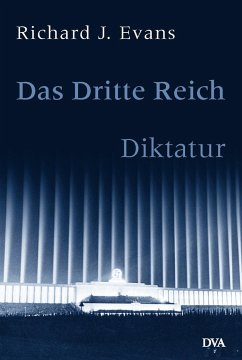 Diktatur / Das Dritte Reich Bd.2 - Evans, Richard J.