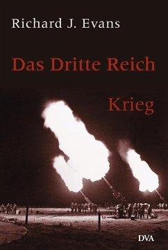 Krieg / Das dritte Reich Bd.3 - Evans, Richard J.