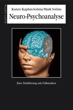 Neuro-Psychoanalyse - Kaplan-Solms, Karen;Solms, Mark