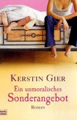 EIN UNMORALISCHES SONDERAGEBOT - Kerstin Gier
