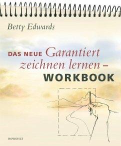 Das neue Garantiert zeichnen lernen. Workbook - Edwards, Betty