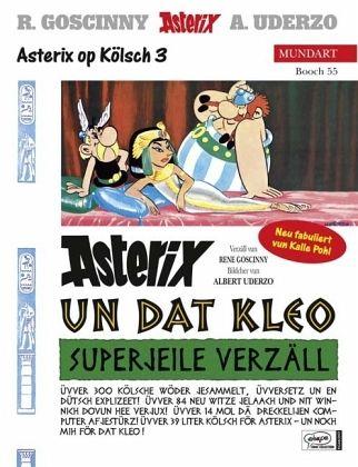 Asterix un dat Kleo; Asterix und Kleopatra / Asterix Bd.2 (kölsche Ausgabe) - Goscinny, Rene