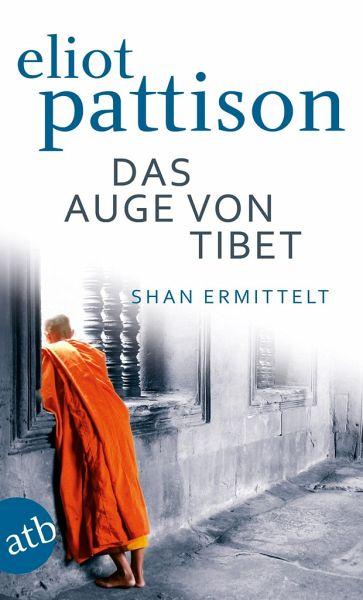 Das Auge von Tibet / Shan ermittelt Bd.2 - Pattison, Eliot