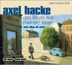 Das Beste aus meinem Leben, 1 Audio-CD - Hacke, Axel
