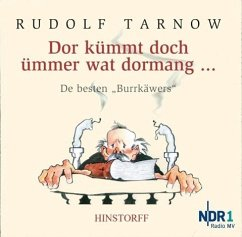 Dor kümmt doch ümmer wat dormang. CD - Tarnow, Rudolf