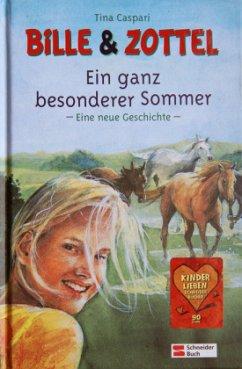 Ein ganz besonderer Sommer / Bille & Zottel